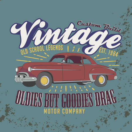 Vintage, Custom build. Old school Legends. Oldies but goodies drag Slogan. motor company. Graphic for tee print. Foto de archivo - 129793481