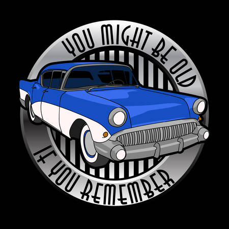 You Might be Old, If You Remember. Good for Tshirt