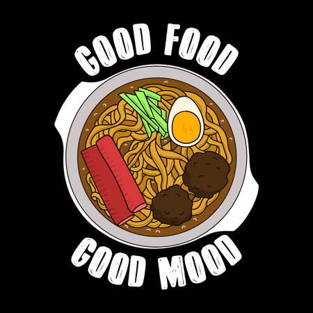 Trendy Food quote and slogan, good for T-shirt design. Good food, good mood. Ramen Vector illustration Ilustracja