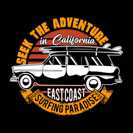Seek the adventure in california east coast surfing paradise. Surfing quote and slogan good for T-shirt design. Car and surf board vector illustration Ilustração
