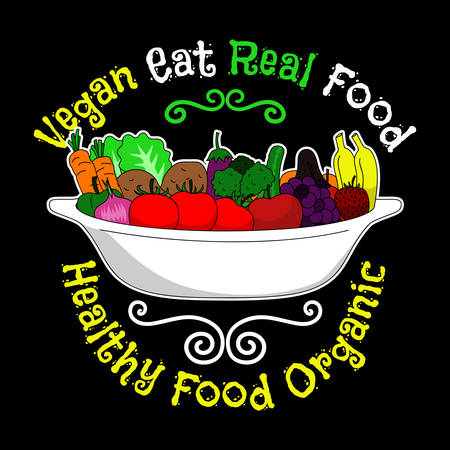 Vegan eat Real food, Healthy food organic. Vegan Quote and saying good for T-shirt design. Vector Illustration Ilustração