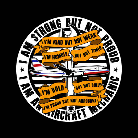 I am strong but not proud. Aircraft Quote and Slogan good for T-shirt design. vector illustration.