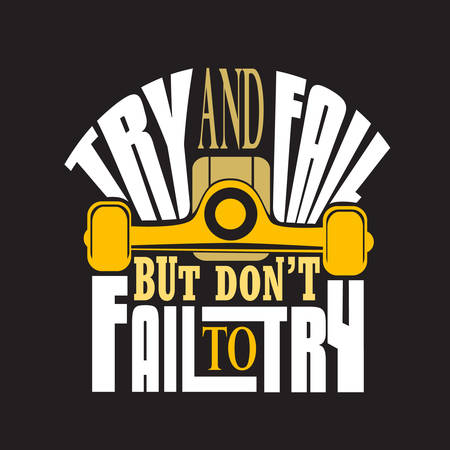 Skater Quotes and Slogan good for T-Shirt. Try and Fall But Don't Fail to Try.