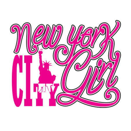 New York Quotes and Slogan good for T-Shirt. New York City Girl.