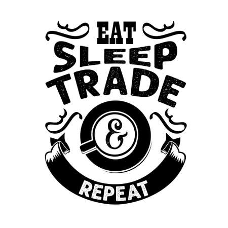 Coffee Quote and saying good for craft. Eat sleep trade repeat 向量圖像