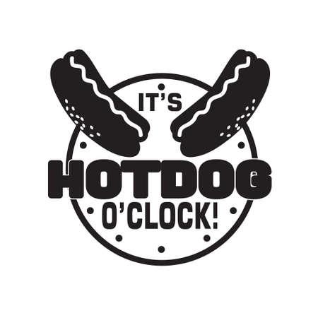 Hotdog Quote and saying. It s hotdog o clock