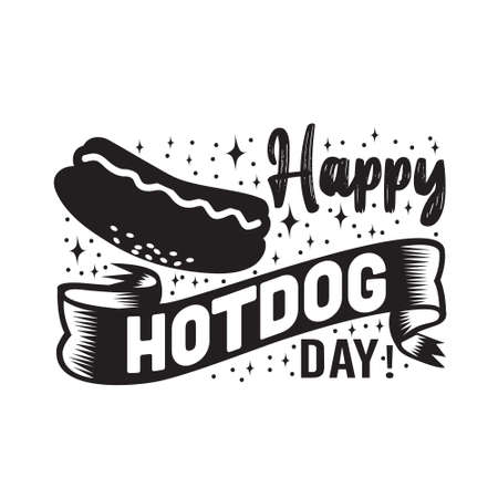 Hotdog Quote and saying. Happy Hotdog day 矢量图像