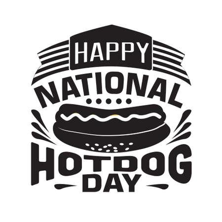 Hotdog Quote. Happy national hotdog day 矢量图像