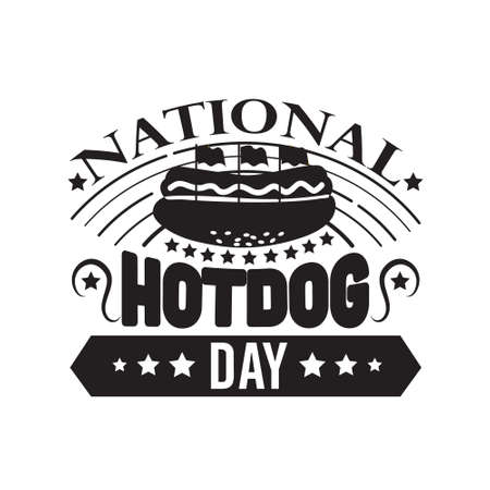 Hotdog Quote and saying. National Hotdog day.