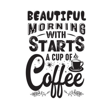 Coffee Quote. Beautiful morning with stars a cup of coffee. 일러스트
