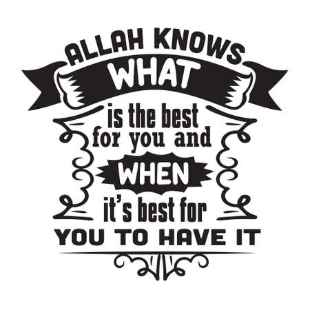 Muslim Quote and Saying. Allah knows what is the best for you 스톡 콘텐츠 - 152773290