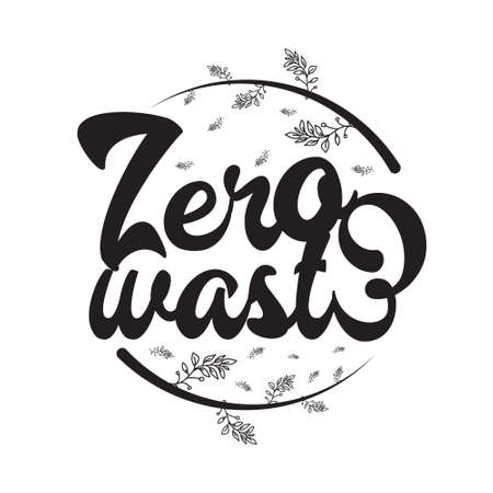 Environment Quote and Saying good for T-Shirt Graphic. Zero Waste. 스톡 콘텐츠 - 152773390