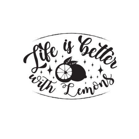 Fruit Quote. Life is better with Lemons.