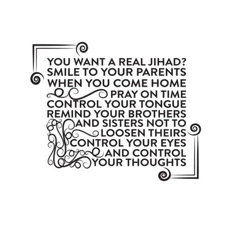 Ramadan Quote. you want a real jihad. smile to your parent. 矢量图像
