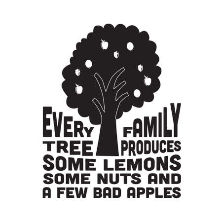 Apple Quote and saying. Every family tree produces some lemons. 스톡 콘텐츠