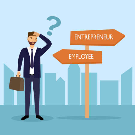 Businessman standing at road sign with two career pathways of entrepreneur and employee. Man choosing occupation way in flat design concept vector illustration. Illustration