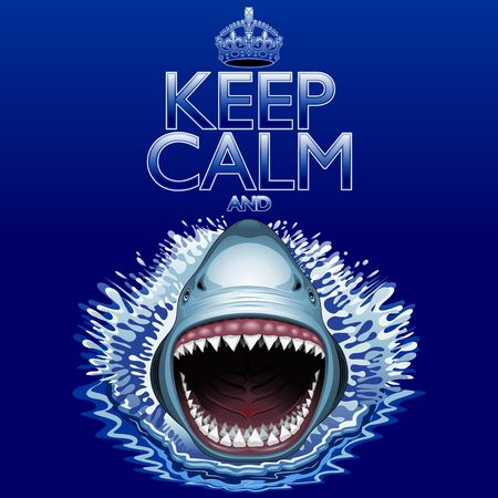 jaws: Keep Calm and   Shark Jaws Attack