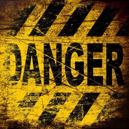 dangerous: Danger sign.