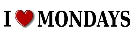 mondays: I love Mondays, font type with heart sign.
