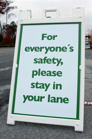 Event Sign Advises People To Stay In Their Lane