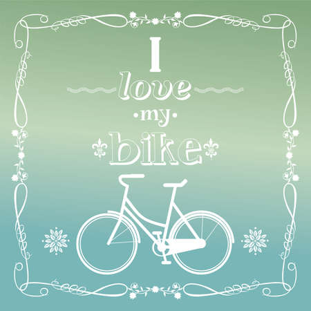 Vintage bicycle illustration, i love my bike, vector  Vector