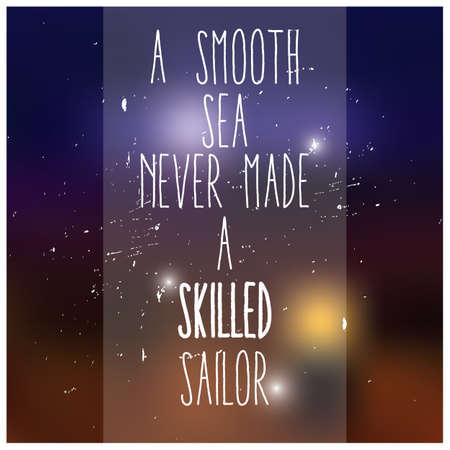 Quote, inspirational poster, typographical design, blurred background, vector illustration Illustration