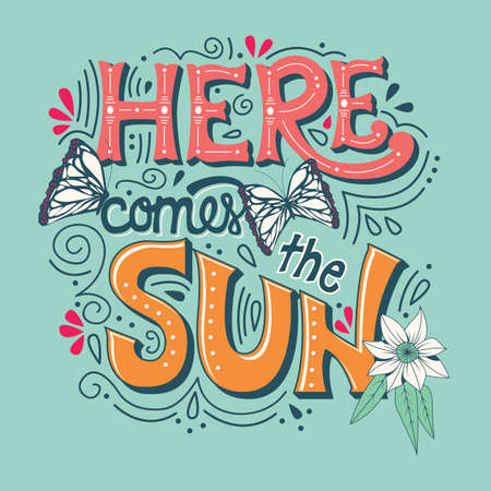 Here comes the sun typography banner with butterflies, flowers and swirls, vector illustration  イラスト・ベクター素材