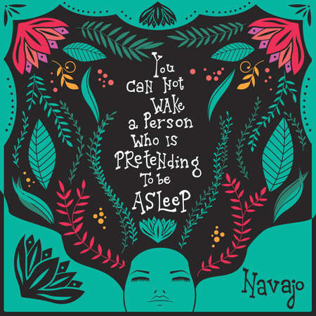 You can not wake a person who is pretending to be asleep inspirational quote, handlettering design with decoration, native american proverb, vector illustration Ilustrace