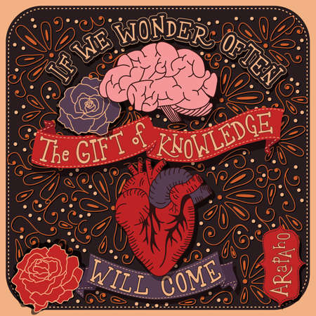 If we wonder often the gift of knowledge will come inspirational quote, handlettering design with decoration, native american proverb, vector illustration Ilustração Vetorial