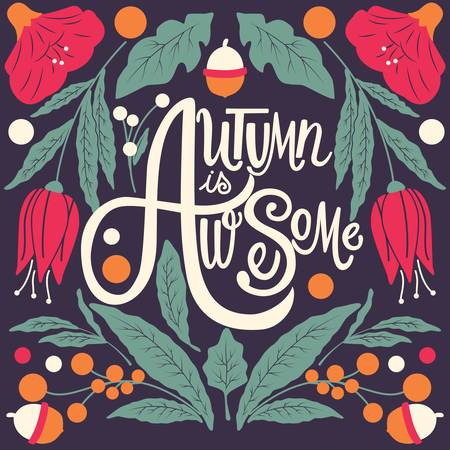Autumn is awesome, hand lettering typography modern poster design, vector illustration