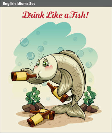 A poster showing the drinking like a fish idiom Vector
