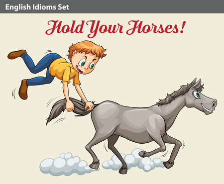 idiom: A poster with an idiom showing a boy holding the horse