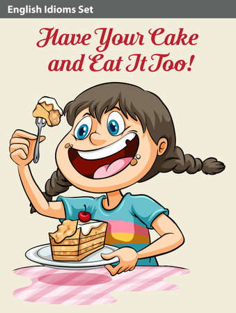 A poster showing an idiom of a girl eating a cake