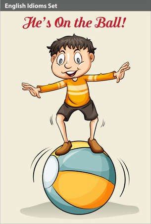 idiom: A poster showing an idiom about a boy on the ball