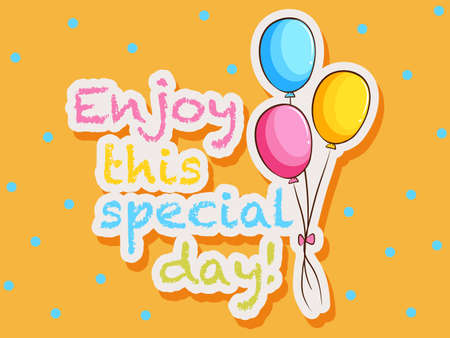 wording: Paper with wording say enjoy this special day