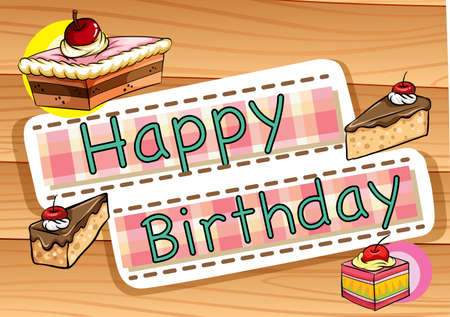 occassion: Happy Birthday sign with cake in the background Illustration