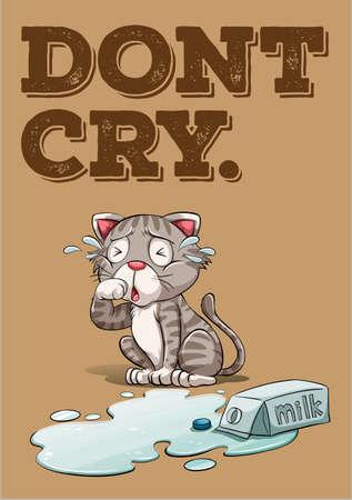 spilt: Do not cy over spilt milk idiom illustration