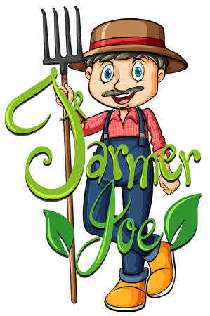 joe: Farmer Joe ith text illustration Illustration