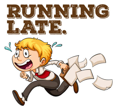 running late: Poster of a saying Running Late with a boy running