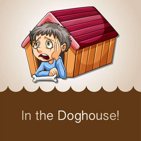 doghouse: Idiom saying in the doghouse