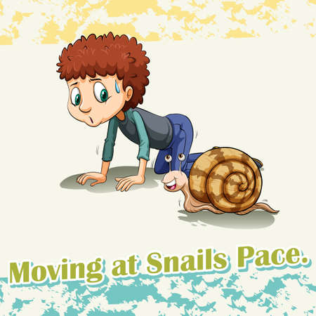 pace: Idiom says moving at snails pace