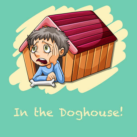 saying: Idiom saying in the doghouse