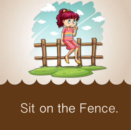 figurative: Idiom saying sit on the fence