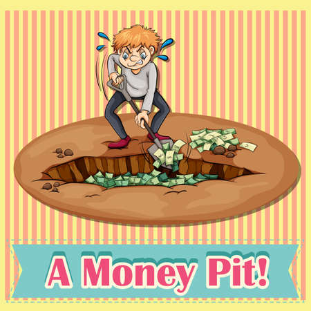 pit: English idiom saying a money pit Illustration