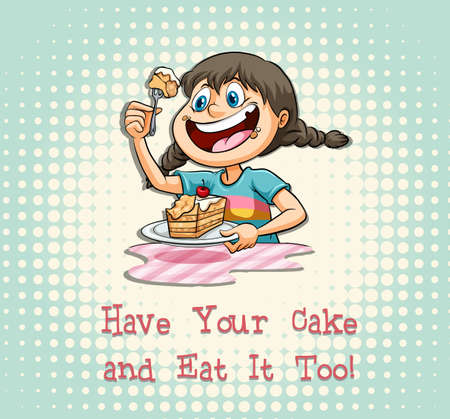 eat: Have your cake and eat it too