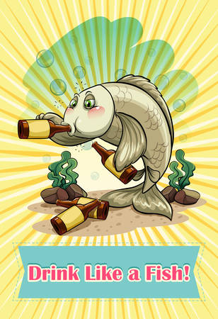 English idiom saying drink like a fish