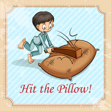 idiom: Idiom saying hit the pillow