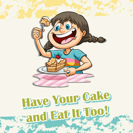 children eating: Idiom says have your cake and eat it too Illustration