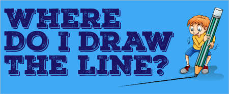 where: Where draw the line illustration Illustration