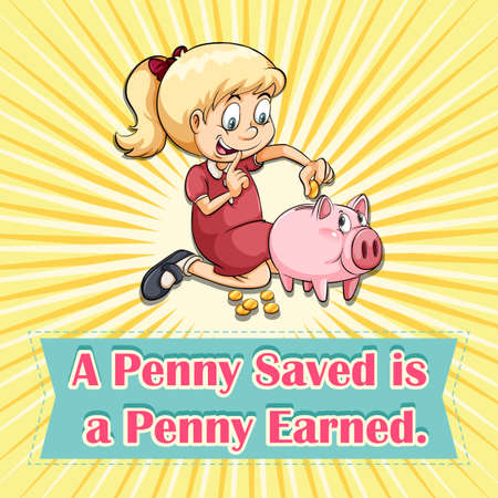 earned: English idiom saying a penny saved is a penny earned Illustration